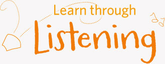 Learn through Listening